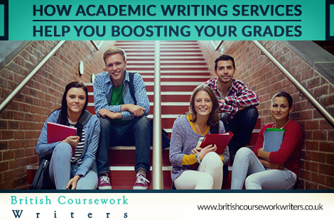 How Academic Writing Services Help You Boosting Your Grades