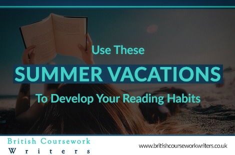 Use These Summer Vacations to Develop Your Reading Habits