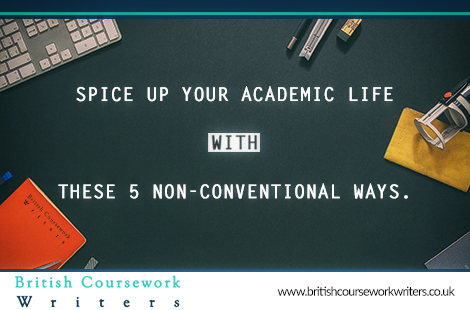 Spice Up Your Academic Life With These 5 Non-Conventional Ways