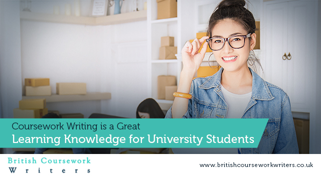 Coursework Writing is a Great Learning Knowledge for University Students